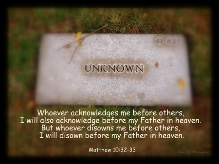 unknown Matthew 10 32 33