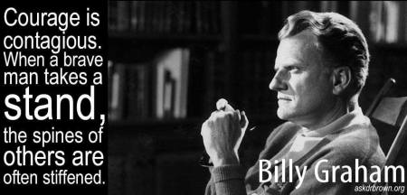 Courage Billy Graham